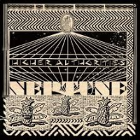"Higher Authorities - Neptune - 12"" - Record Store Day 2016 Exclusive - RSD *"